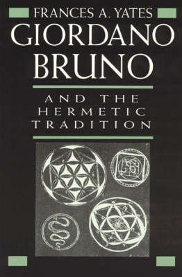 9780226950037: Giordano Bruno and the Hermetic tradition