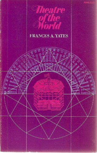 Theatre of the World: Frances A. Yates