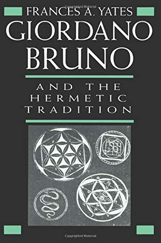 9780226950075: Giordano Bruno and the Hermetic Tradition