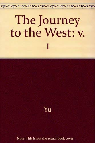 9780226971452: The Journey to the West: 001