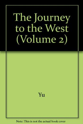 9780226971469: The Journey to the West, Volume 2
