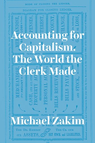 9780226977973: Accounting for Capitalism: The World the Clerk Made
