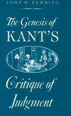 The Genesis of Kant's Critique of Judgment: Zammito, John H.