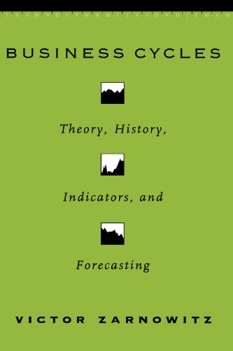 9780226978918: Business Cycles: Theory, History, Indicators, and Forecasting (National Bureau of Economic Research Studies in Business Cycles)