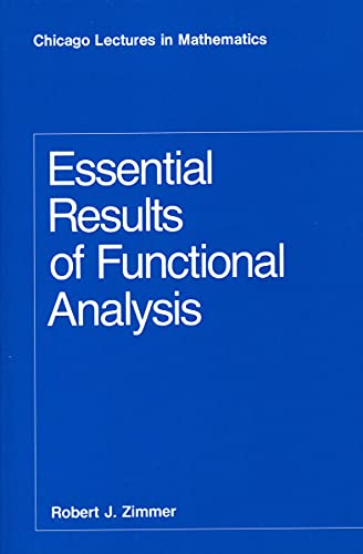 9780226983387: Essential Results of Functional Analysis (Chicago Lectures in Mathematics)