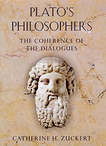 9780226993355: Plato's Philosophers: The Coherence of the Dialogues