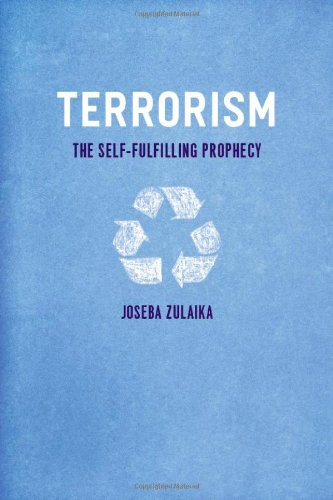 9780226994154: Terrorism: The Self-Fulfilling Prophecy