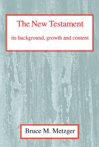 New Testament: Its Background and Growth (0227170253) by Metzger, Bruce M.