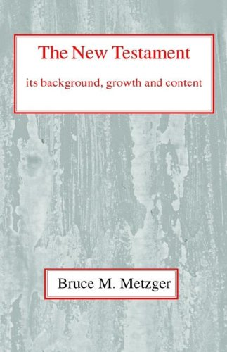 9780227170267: New Testament: Its Background and Growth