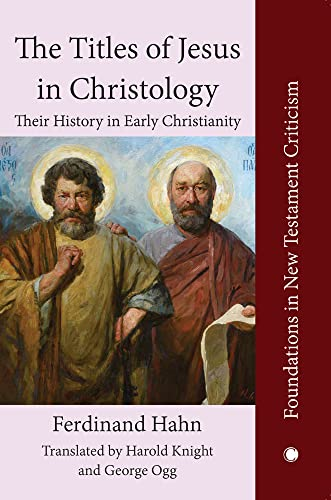 9780227170861: The Titles of Jesus in Christology: Their History in Early Christianity