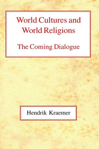 9780227170960: World Cultures and World Religions: The Coming Dialogue