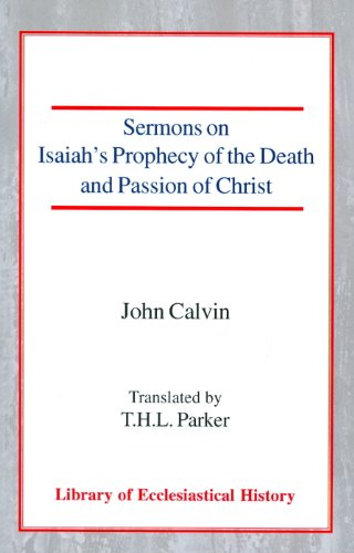 9780227171936: Sermons on Isaiah's Prophecy of the Death and Passion of Christ (Library of Ecclesiastical History)