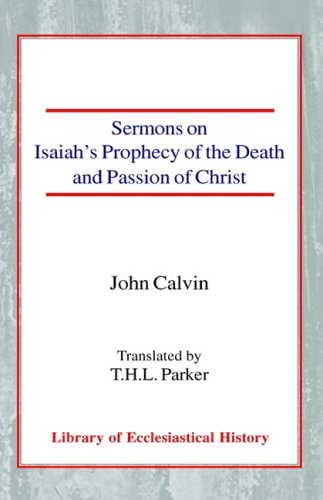 9780227171943: Sermons on Isaiah's Prophecy of the Death and Passion of Christ (Library of Ecclesiastical History)