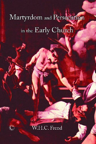 9780227172292: Martyrdom and Persecution in the Early Church