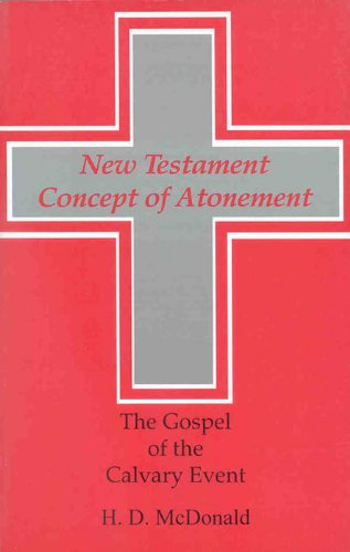 9780227172421: The New Testament Concept of Atonement: The Gospel of the Calvary Event