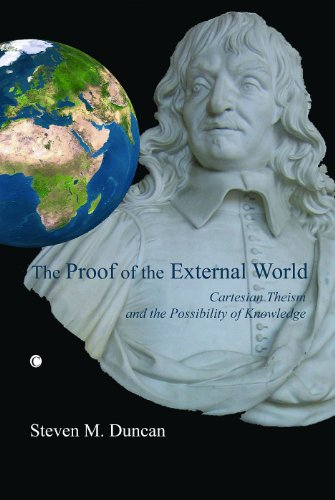 9780227172674: The Proof of the External World: Cartesian Theism and the Possibility of Knowledge