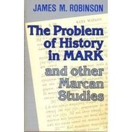 9780227172773: The Problem of History in Mark: And Other Marcan Studies