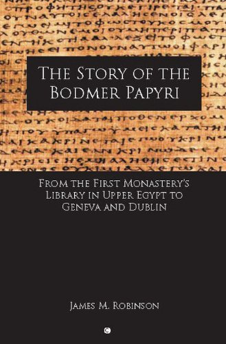 9780227172780: The Story of the Bodmer Papyri: From the First Monastery's Library in Upper Egypt to Geneva and Dublin