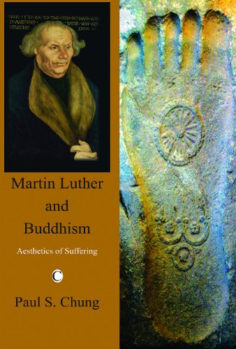9780227172940: Martin Luther and Buddhism: Aesthetics of Suffering