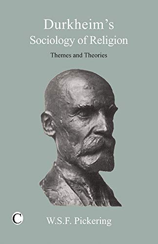 9780227172971: Durkheim's Sociology of Religion: Themes and Theories