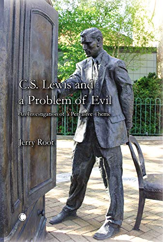 9780227173381: C. S. Lewis and a Problem of Evil: An Investigation of a Pervasive Theme