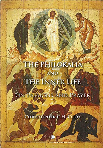 9780227173428: The Philokalia and the Inner Life: On Passions and Prayer
