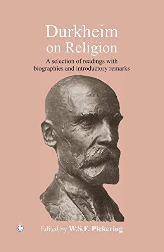 9780227173459: Durkheim on Religion: A Selection of Readings with Bibliographies and Introductory Remarks