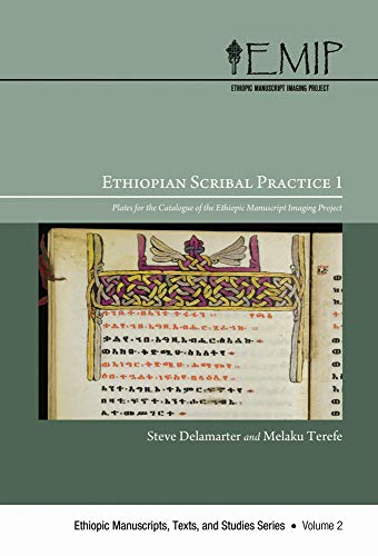 9780227173510: Ethiopian Scribal Practice 1: Plates for the Catalogue of the Ethiopic Manuscript Imaging Project (Ethiopic Manuscripts, Texts, and Studies)