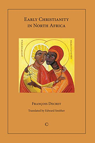 9780227173565: Early Christianity in North Africa