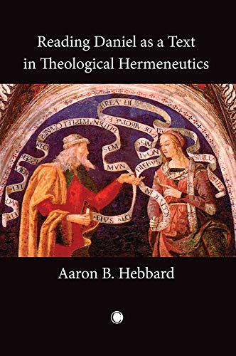 9780227173640: Reading Daniel as a Text in Theological Hermeneutics