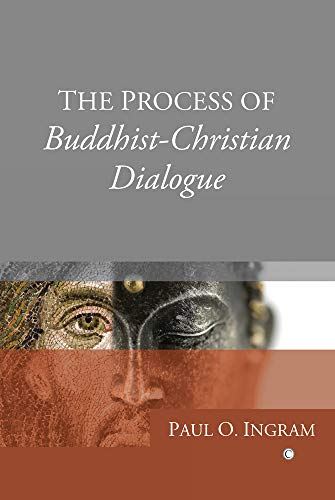 9780227173695: The Process of Buddhist-Christian Dialogue