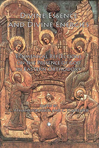 9780227173862: Divine Essence and Divine Energies: Ecumenical Reflections on the Presence of God in Eastern Orthodoxy