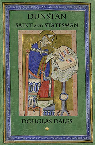 Dunstan: Saint and Statesman.: Dales, Douglas