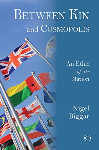 9780227174722: Between Kin and Cosmopolis: An Ethic of the Nation