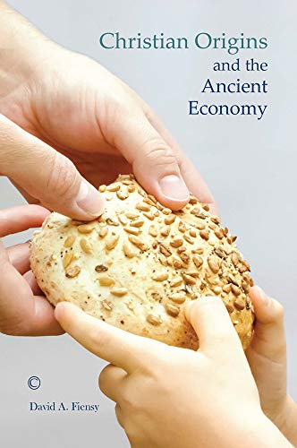 9780227174760: Christian Origins and the Ancient Economy