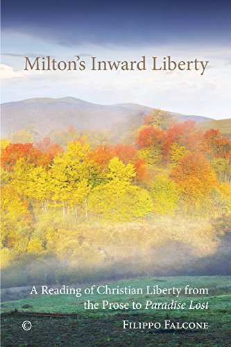 9780227174944: Milton's Inward Liberty: A Reading of Christian Liberty from the Prose to 'paradise Lost'
