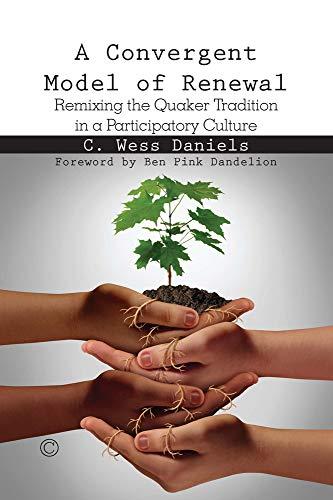 Convergent Model of Renewal: Daniels, C. Wess