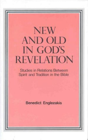 9780227675823: New and Old in God's Revelation