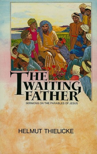 9780227676349: The Waiting Father: Sermons on the Parables of Jesus