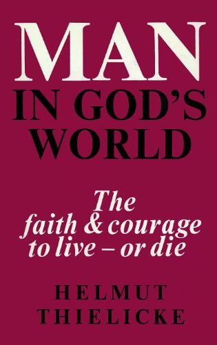 9780227677094: Man in God's World (Thielicke Library)