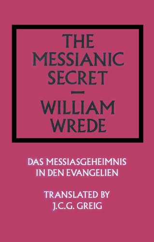 9780227677179: The Messianic Secret: Das Messiasgeheimnis in den Evangelien (Library of Theological Translations)