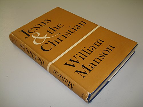 9780227677230: Jesus and the Christian