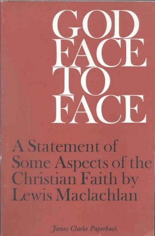 God Face to Face: MacLachlan, Lewis