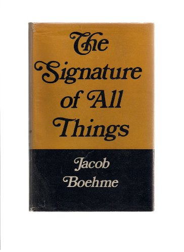 Signature of All Things: Bohme, Jakob