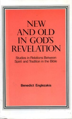 9780227677551: New And Old In God's Revelation