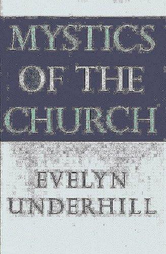9780227678206: Mystics of the Church