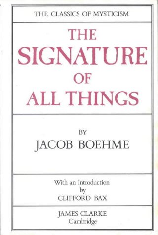 9780227678572: The Signature of All Things