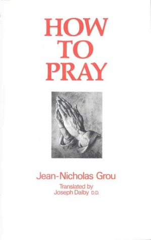 9780227678619: How to Pray.