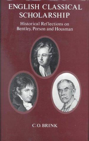 9780227678725: English Classical Scholarship