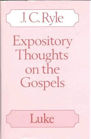 9780227678770: Expository Thoughts on the Gospels